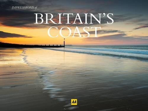 9780749564100: Britain's Coast (AA Impressions of Series)
