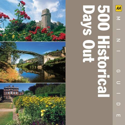 500 Historical Days Out (AA Mini Guides): AA Publishing