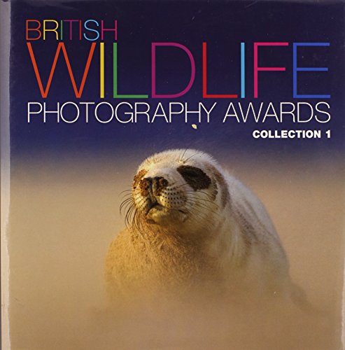 9780749566494: British Wildlife Photography Awards: Collection 01