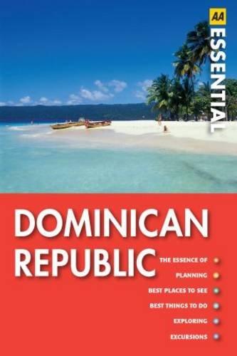 9780749566739: Essential Dominican Republic (AA Essential Guide)