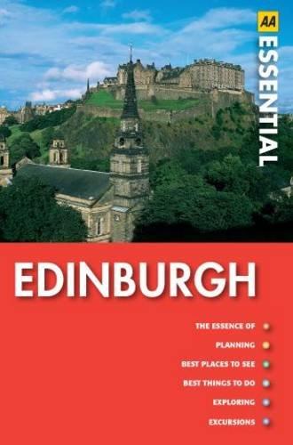 Essential Edinburgh (AA Essential Guide): AA Publishing