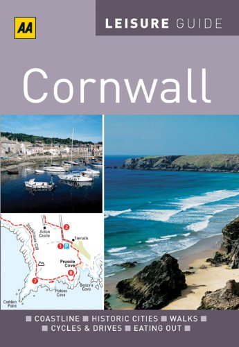 9780749566845: AA Leisure Guide Cornwall (AA Leisure Guides)