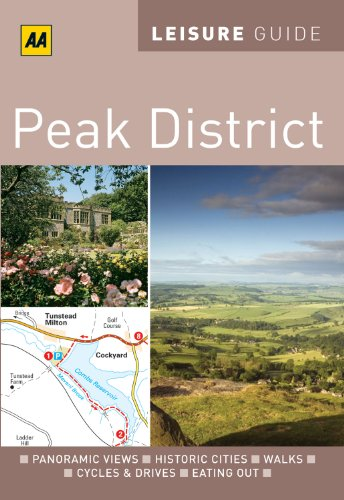 9780749566920: AA Leisure Guide Peak District (AA Leisure Guides)