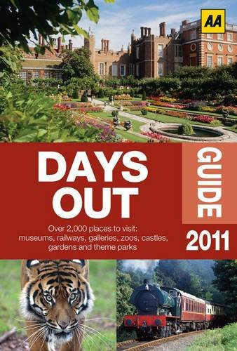 The Days Out Guide 2011 (Aa): AA Publishing