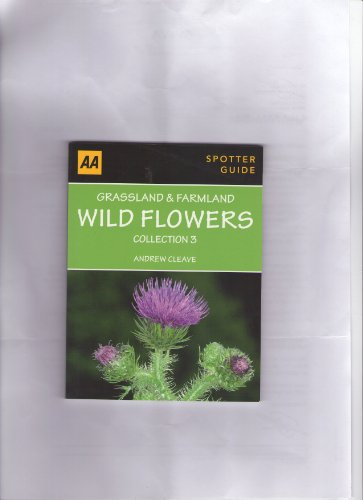 9780749568573: Grassland & Farmland Wild Flowers (AA Publishing)