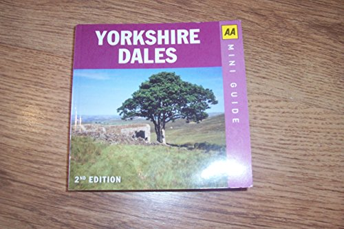 Yorkshire Dales (AA Mini Guide)