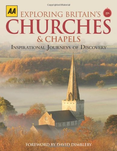 9780749570743: Exploring Britain's Churches & Chapels: Inspirational Journeys of Discovery (Aa)
