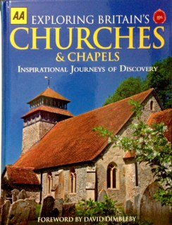 9780749571191: AA EXPLORING BIRTAIN'S CHURCHES & CHAPELS INSPIRATIONAL JOURNEYS OF DESCOVERY