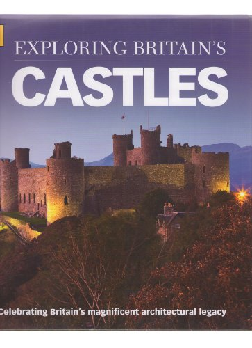 9780749571207: AA EXPLORING BRITAIN'S CASTLES