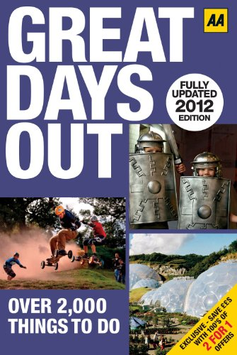 9780749571436: Great Days Out 2012 (AA Days Out Guide)