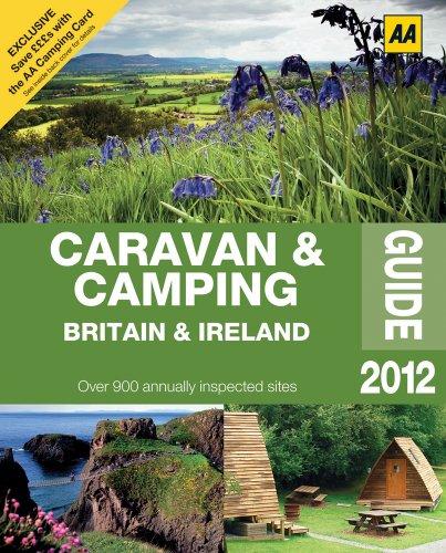 9780749572013: Caravan & Camping Britain & Ireland Guide 2012 (AA Lifestyle Guides)