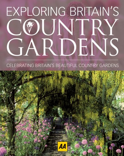 9780749572044: Exploring Britain's Country Gardens: Celebrating Britain's Beautiful Country Gardens