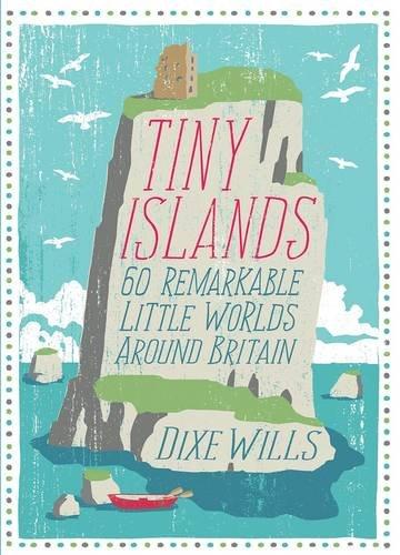 9780749573874: Tiny Islands: 60 Remarkable Little Worlds Around Britain
