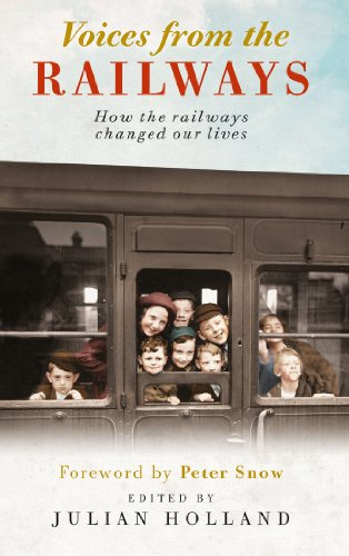 9780749574086: Voices from the Railway: How the Railways Changed Our Lives