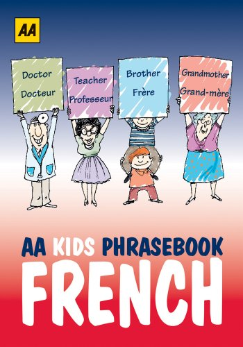 9780749574178: AA Kids Phrasebook: French (AA Kids Phrasebooks) (French and English Edition)