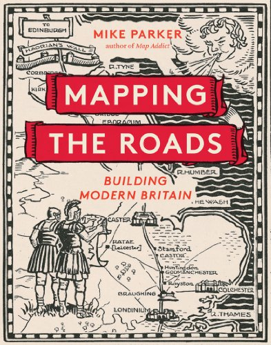 9780749574352: Mapping the Roads: Building Modern Britain