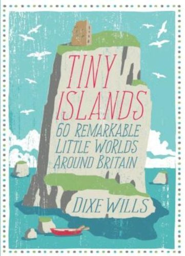 9780749574468: Tiny Islands : 60 Remarkable Little Worlds Around