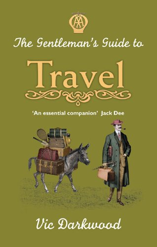 9780749575045: The Gentleman's Guide to Travel