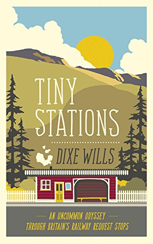 9780749575618: Tiny Stations: An Uncommon Odyssey Around Britain's Railway Request Stops