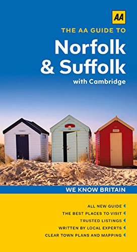 9780749575984: The AA Guide to Norfolk & Suffolk With Cambridge