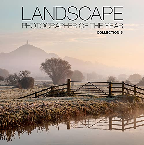 9780749576547: Landscape Photographer of the Year: Collection 8