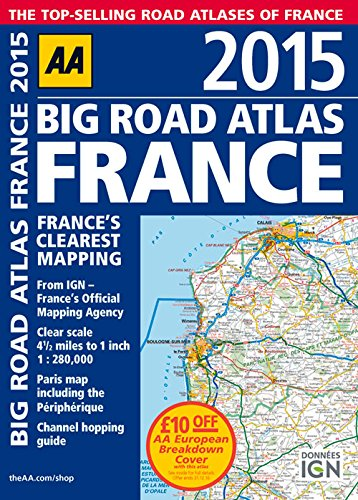 9780749576677: 2015 Big Road Atlas France: France's Clearest Mapping