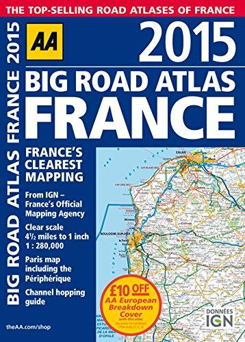 9780749576677: AA 2015 Big Road Atlas France