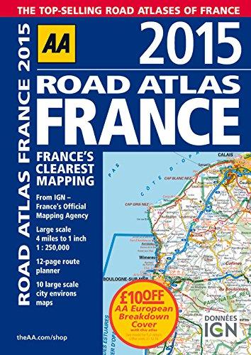 9780749576714: AA Road Atlas France 2015