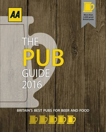 The Pub Guide 2016 (Aa Lifestyle Guides: Pub Guide): AA Publishing
