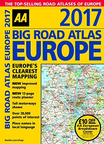 Big Road Atlas Europe 2017: AA Publishing