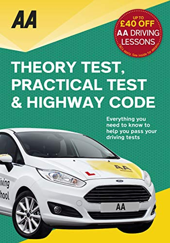 9780749577940: Theory Test, Practical Test & the Highway Code (AA Driving Test Series)
