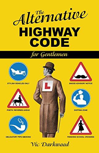The Alternative Highway Code: Vic Darkwood and