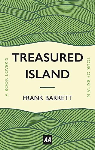 Treasured Island: A Book Lover's Tour of Britain: Barrett, Frank