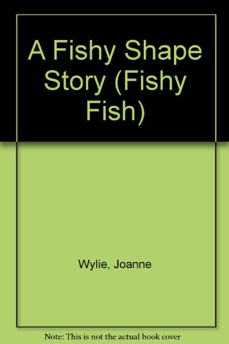 9780749600099: A Fishy Shape Story (Fishy Fish)