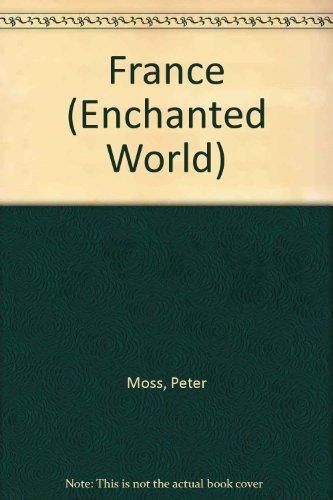 9780749600150: France (Enchanted World)