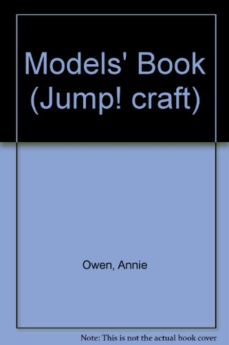 Models' Book (Jump! craft) (0749603143) by Owen, Annie