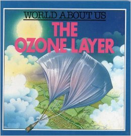 9780749604936: The Ozone Layer (World about us)