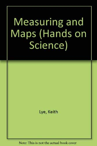 9780749605957: Measuring and Maps (Hands on Science)