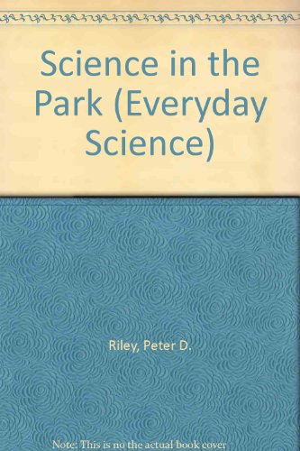 9780749606220: Science in the Park (Everyday Science)