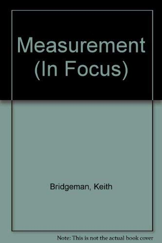 9780749606565: Measurement (In Focus)