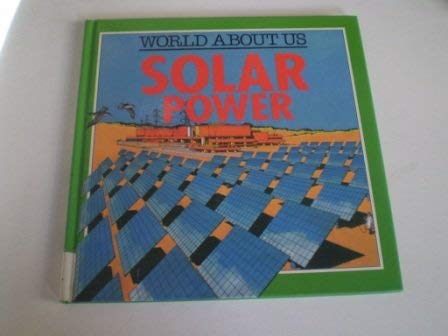 9780749608033: Solar Power (World About Us)