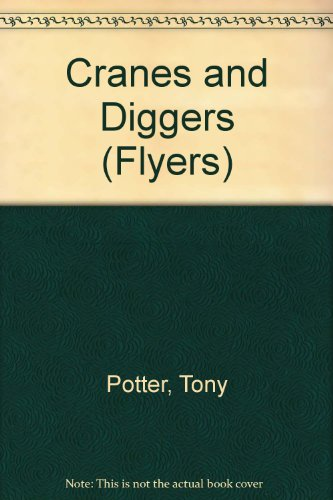 9780749610258: Cranes and Diggers (Flyers)