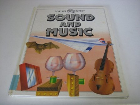 9780749610364: Sound and Music (Science Discovery)