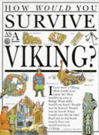 How Would You Survive as a Viking?: Morley, Jacqueline