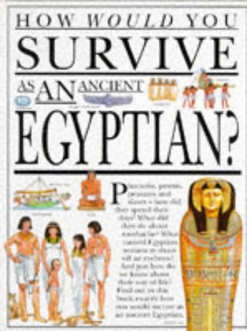 9780749610890: How Would You Survive as an Ancient Egyptian?