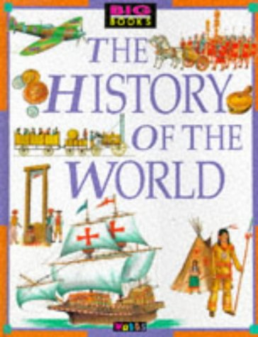 9780749612320: The History of the World (Big Books)