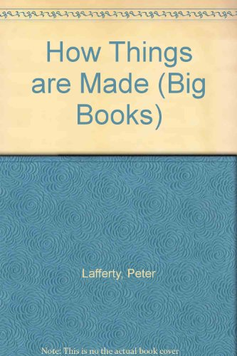 9780749612337: How Things are Made (Big Books)