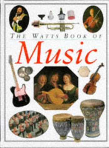 The Watts Book of Music (World of music) (0749612711) by Keith Spence