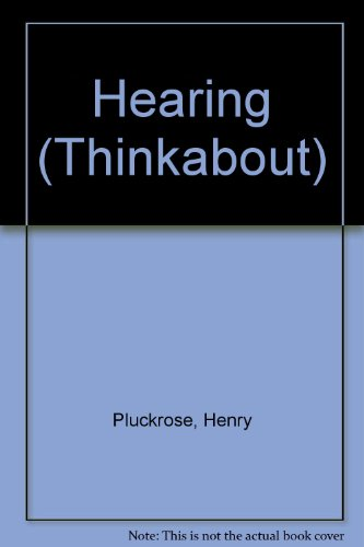 9780749613143: Hearing (Thinkabout)