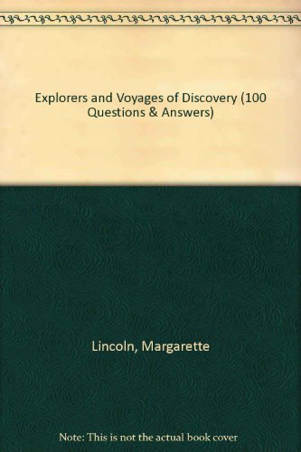 9780749613334: Explorers and Voyages of Discovery (100 Questions & Answers)